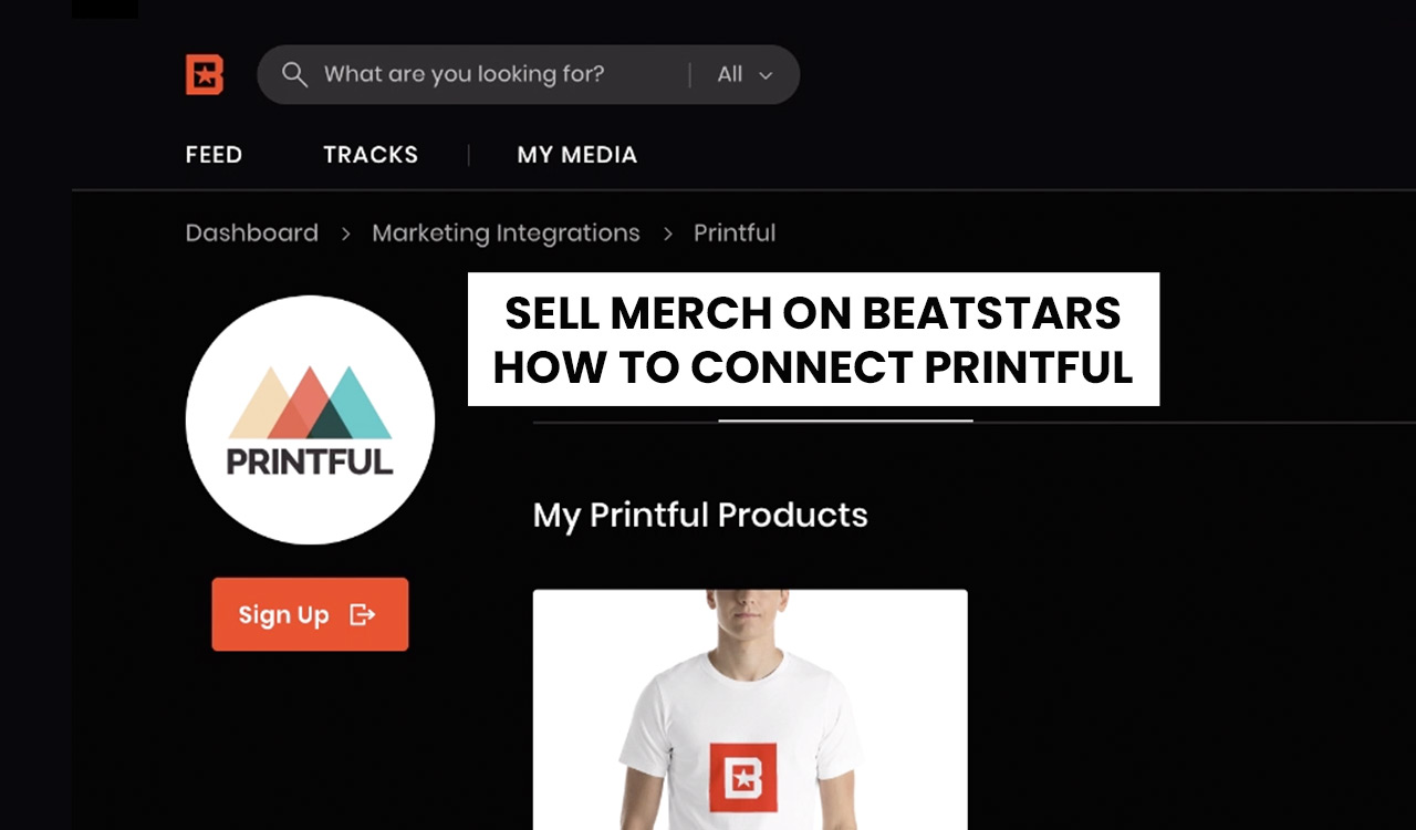 Sell Merch On BeatStars: How To Connect Printful